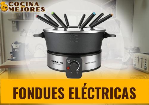 mejores fondues eléctricas