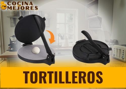 mejor tortillero